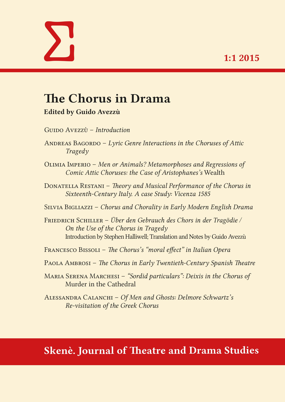 View Vol. 1 No. 1 (2015): The Chorus in Drama